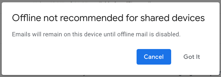 Gmail Offline Not Recommended For Shared Device